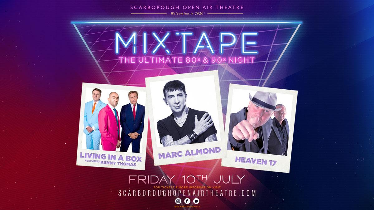 Mixtape Ultimate 80s & 90s Night - Open Air Theatre - 10 July 2020
